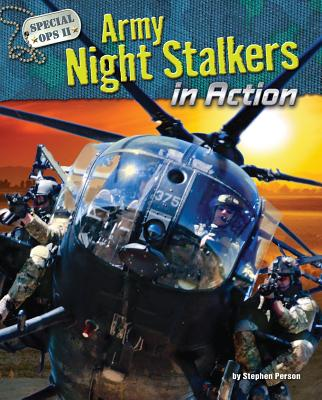 Army Night Stalkers in Action By Person, Stephen